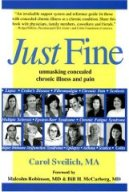 Book cover-Just Fine: Unmasking Concealed Chronic Illness and Pain